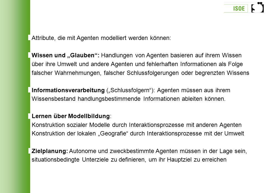 Attribute, die mit Agenten modelliert werden können: