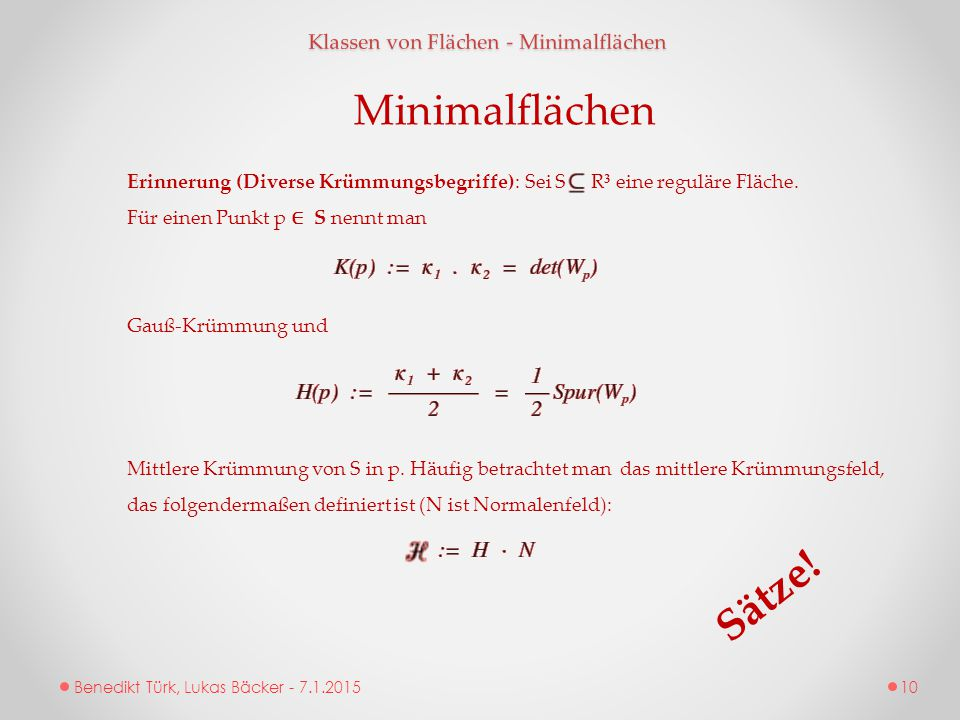 Minimalflächen Sätze! Klassen von Flächen - Minimalflächen