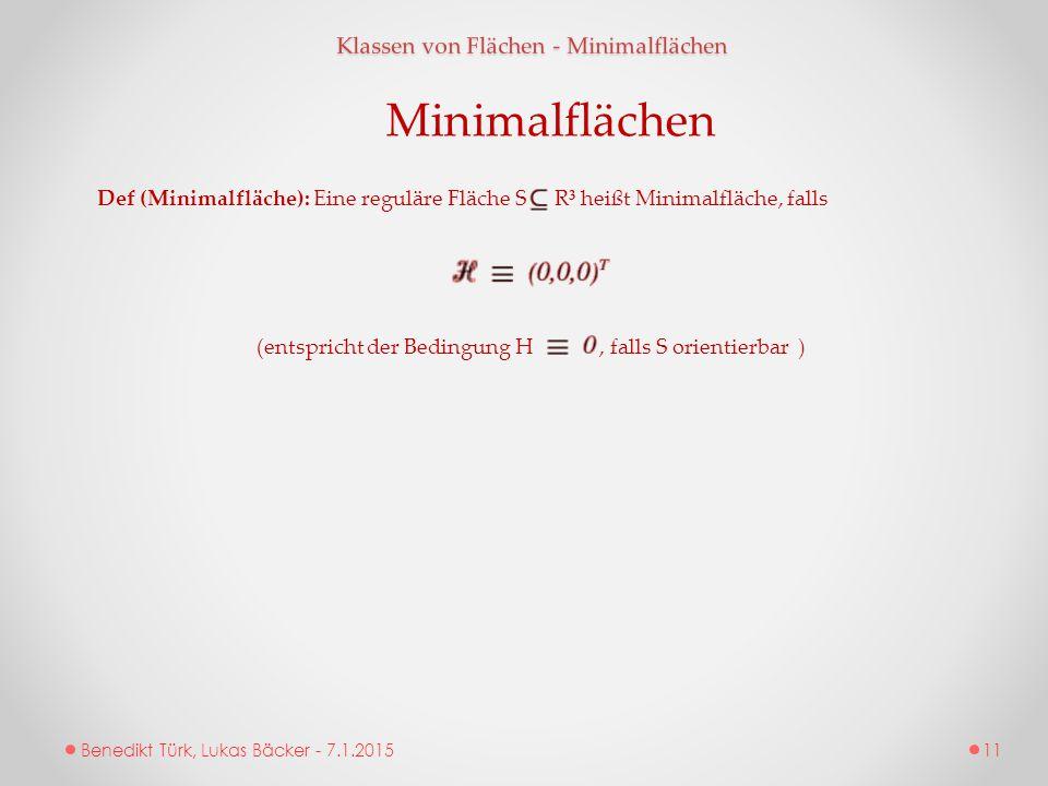 Minimalflächen Klassen von Flächen - Minimalflächen