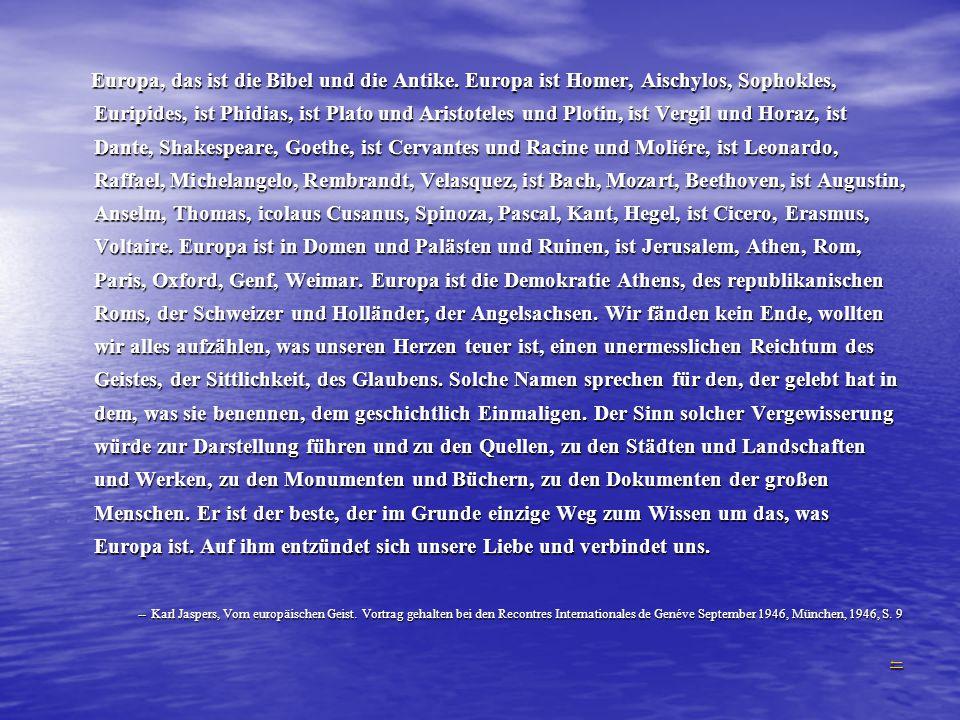 Europa, das ist die Bibel und die Antike
