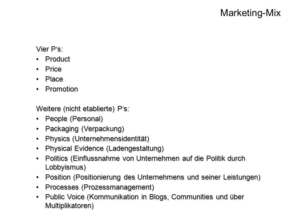 Marketing-Mix Vier P's: Product Price Place Promotion