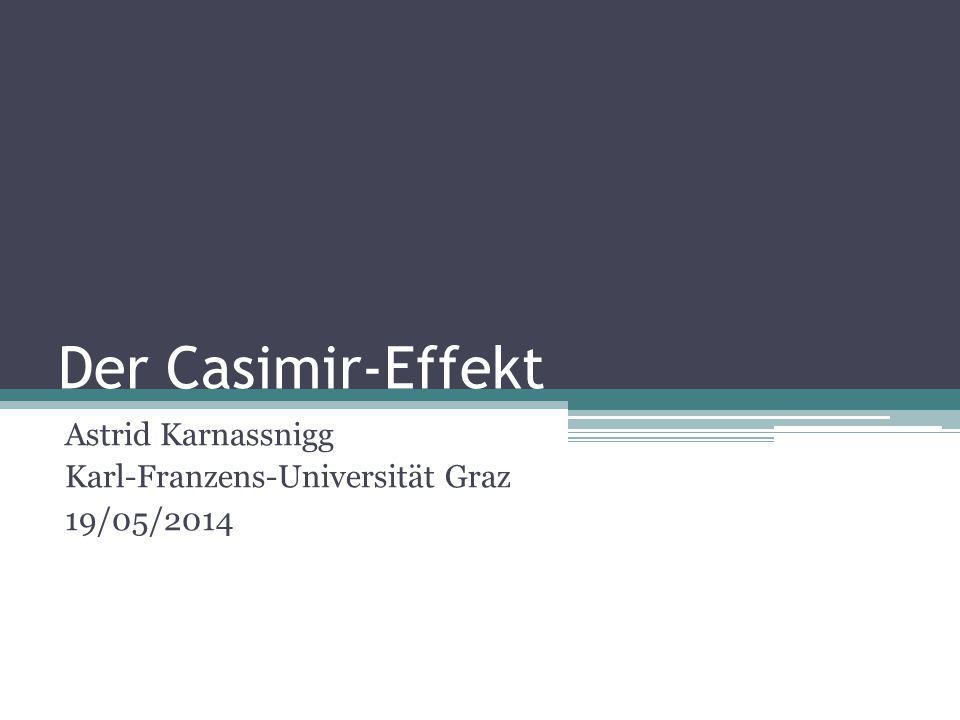 Astrid Karnassnigg Karl-Franzens-Universität Graz 19/05/2014