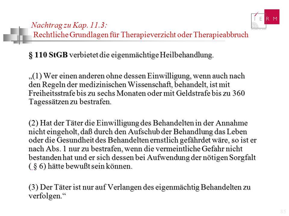 Nachtrag zu Kap. 11.3: Rechtliche Grundlagen für Therapieverzicht oder Therapieabbruch