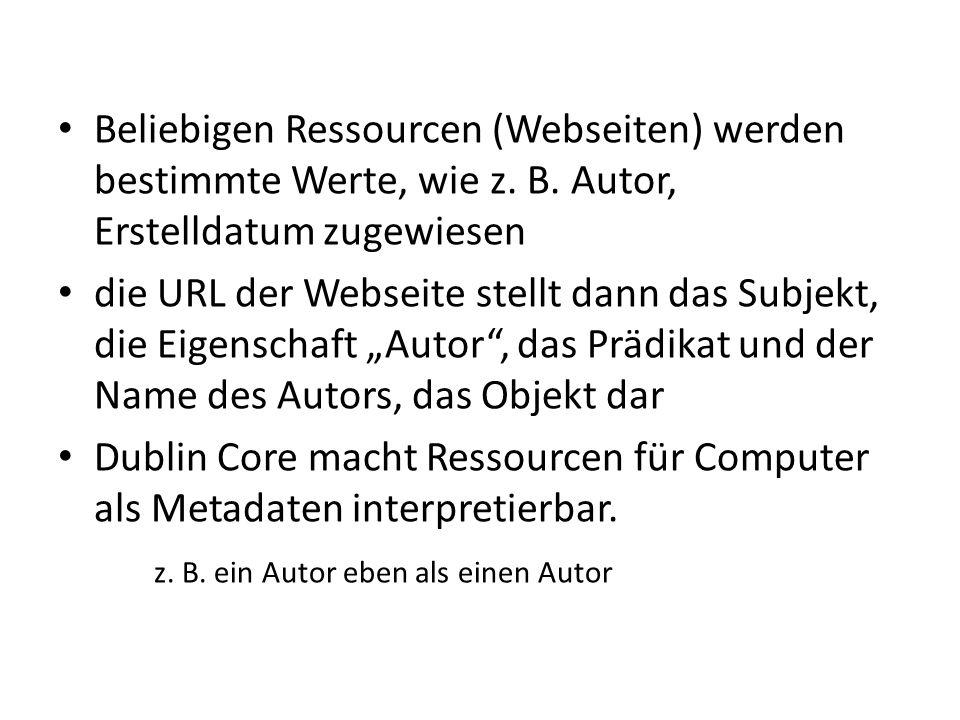 Beliebigen Ressourcen (Webseiten) werden bestimmte Werte, wie z. B