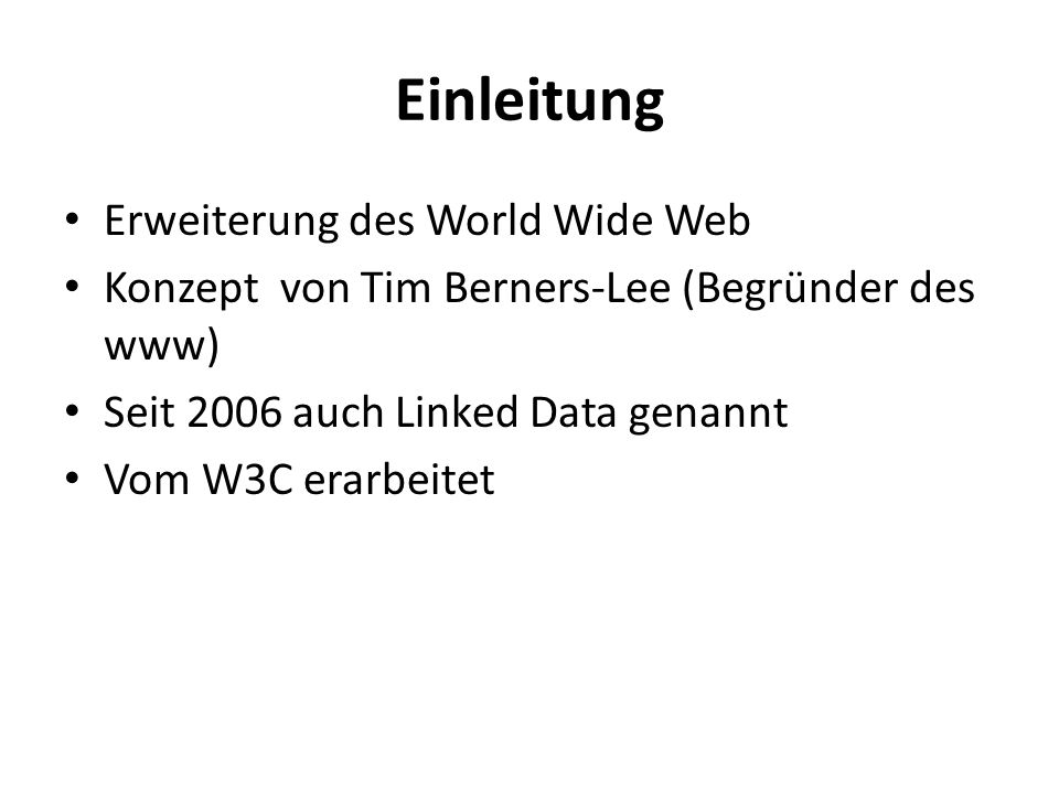 Einleitung Erweiterung des World Wide Web
