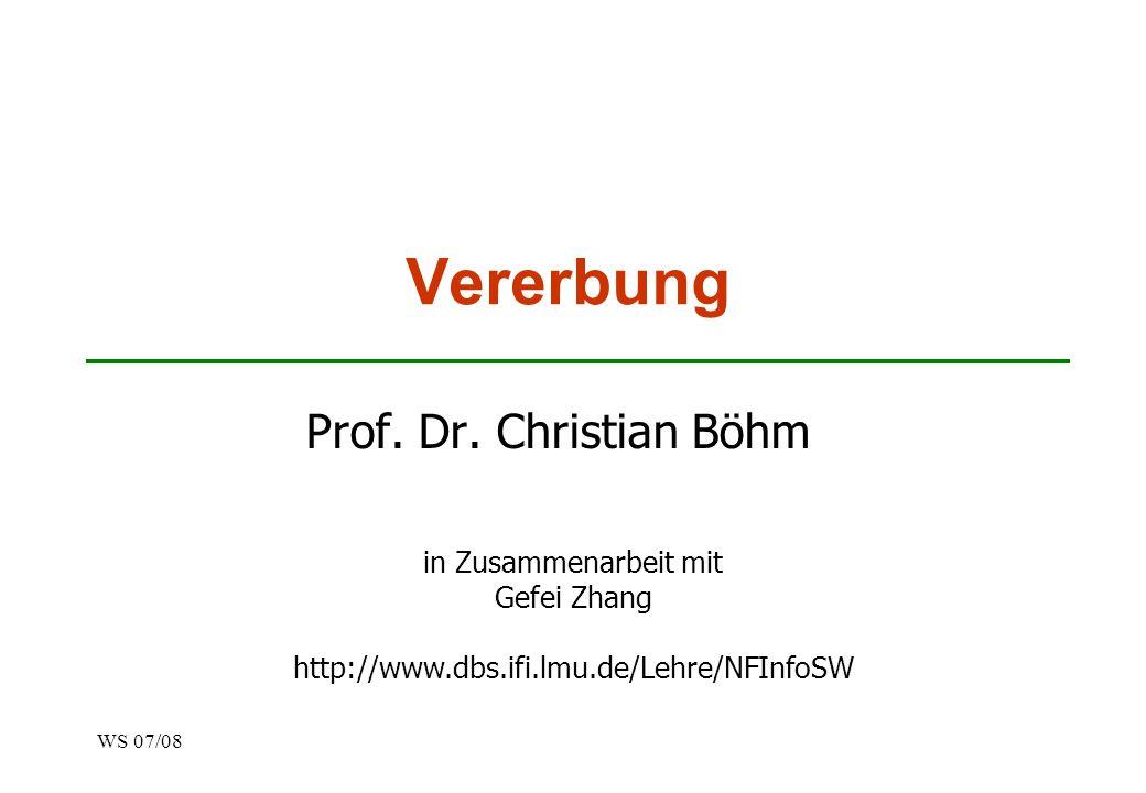 Vererbung Prof. Dr. Christian Böhm in Zusammenarbeit mit Gefei Zhang