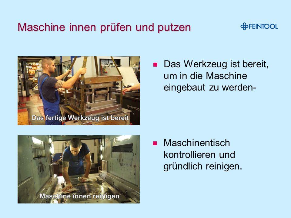 Maschine innen prüfen und putzen