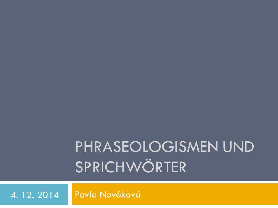 Phraseologismen und Sprichwörter