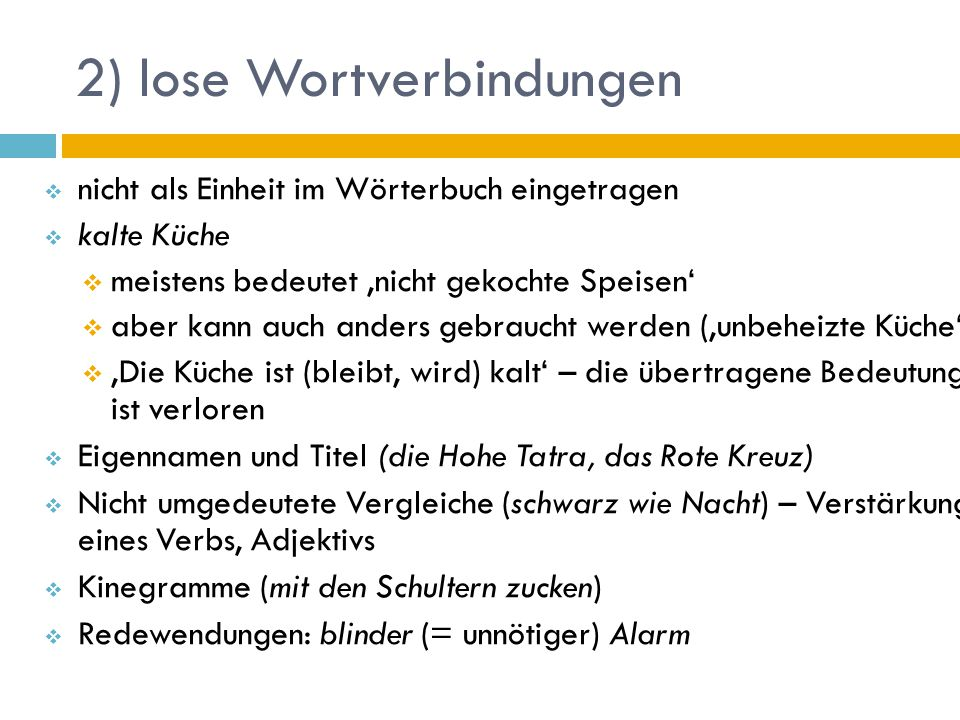 2) lose Wortverbindungen