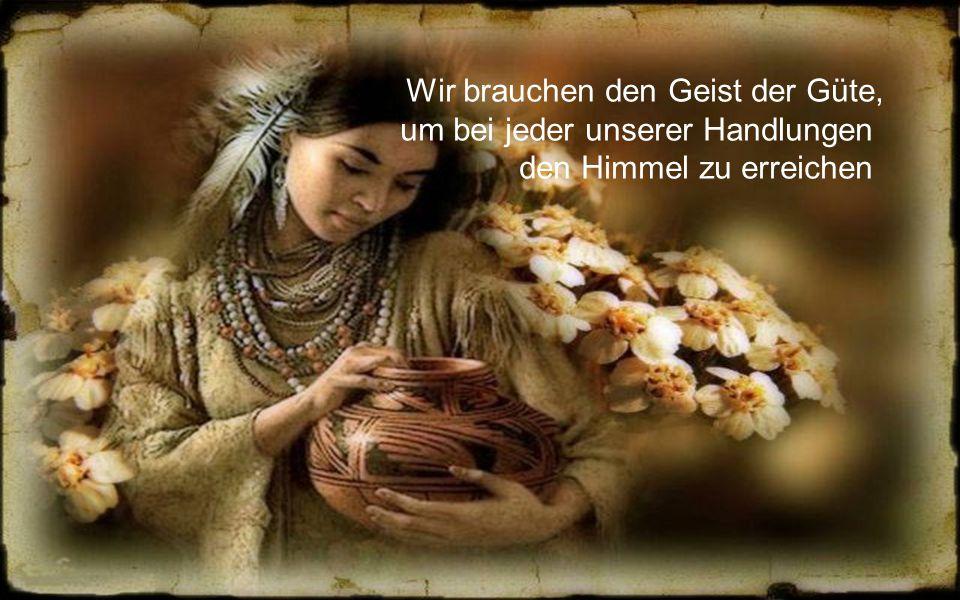 Wir brauchen den Geist der Güte, um bei jeder unserer Handlungen