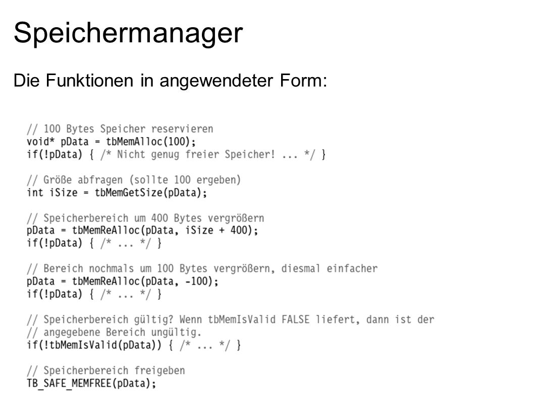 Speichermanager Die Funktionen in angewendeter Form: