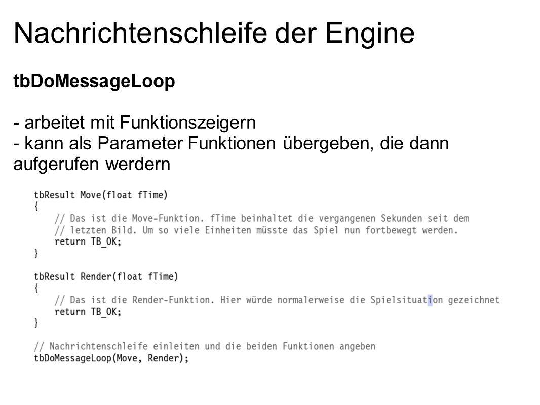 Nachrichtenschleife der Engine