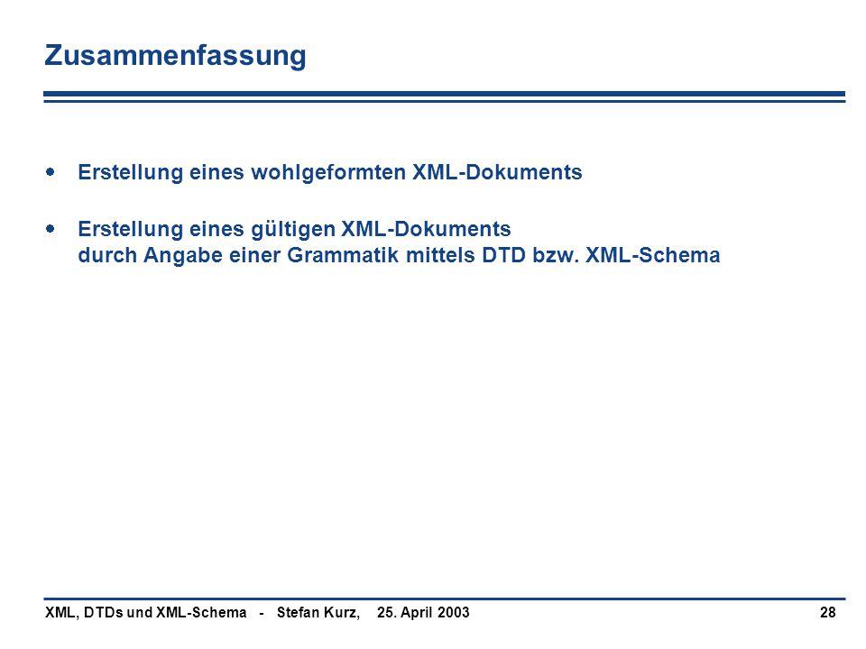Zusammenfassung Erstellung eines wohlgeformten XML-Dokuments