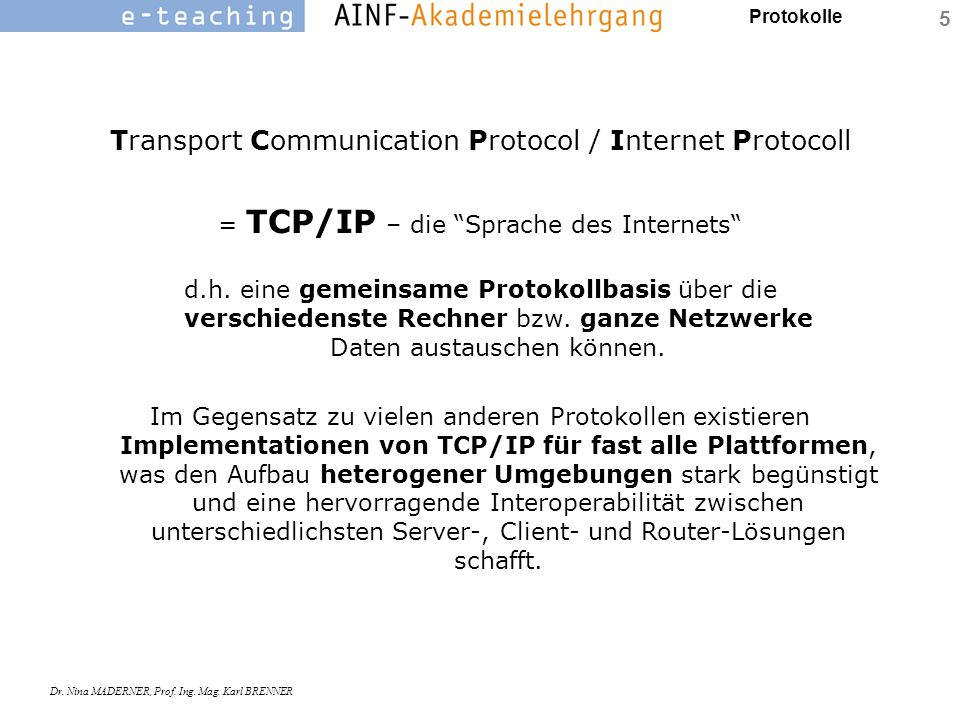 Transport Communication Protocol / Internet Protocoll