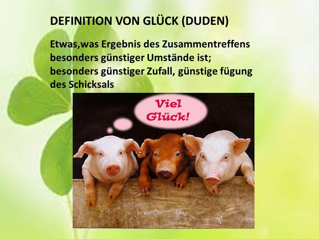 DEFINITION VON GLÜCK (DUDEN)