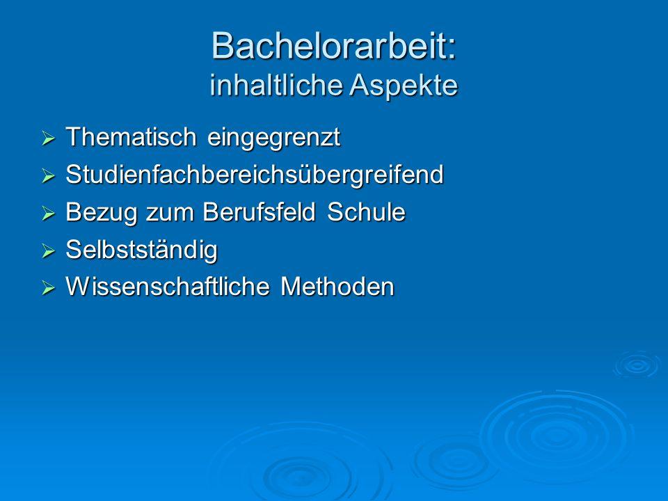 Bachelorarbeit: inhaltliche Aspekte