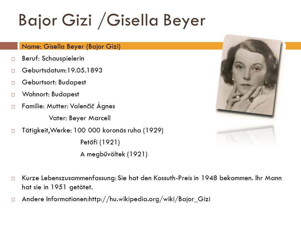 Bajor Gizi /Gisella Beyer