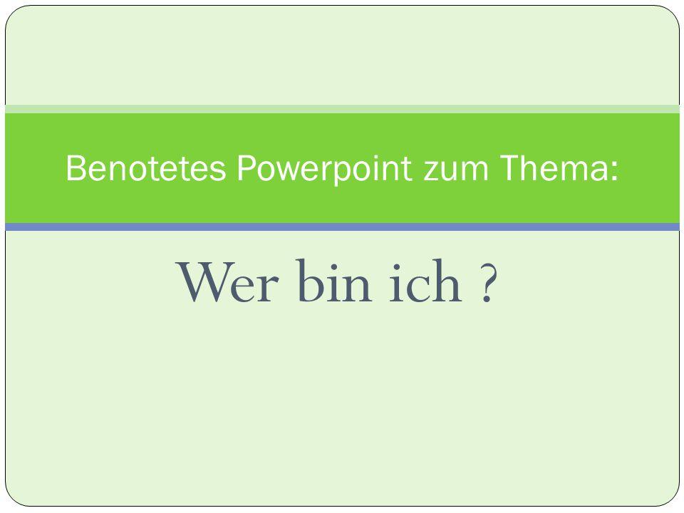 Benotetes Powerpoint zum Thema: