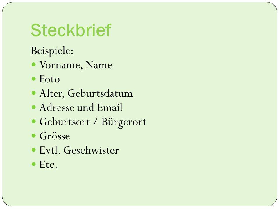 Steckbrief Beispiele: Vorname, Name Foto Alter, Geburtsdatum