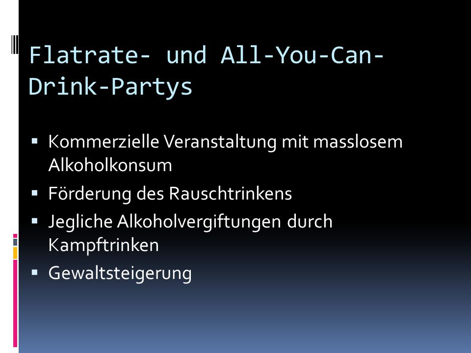 Flatrate- und All-You-Can-Drink-Partys