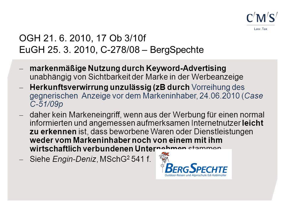 OGH 21. 6. 2010, 17 Ob 3/10f EuGH 25. 3. 2010, C-278/08 – BergSpechte