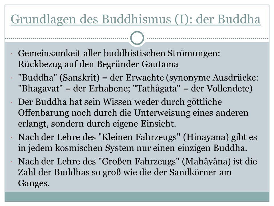 Grundlagen des Buddhismus (I): der Buddha