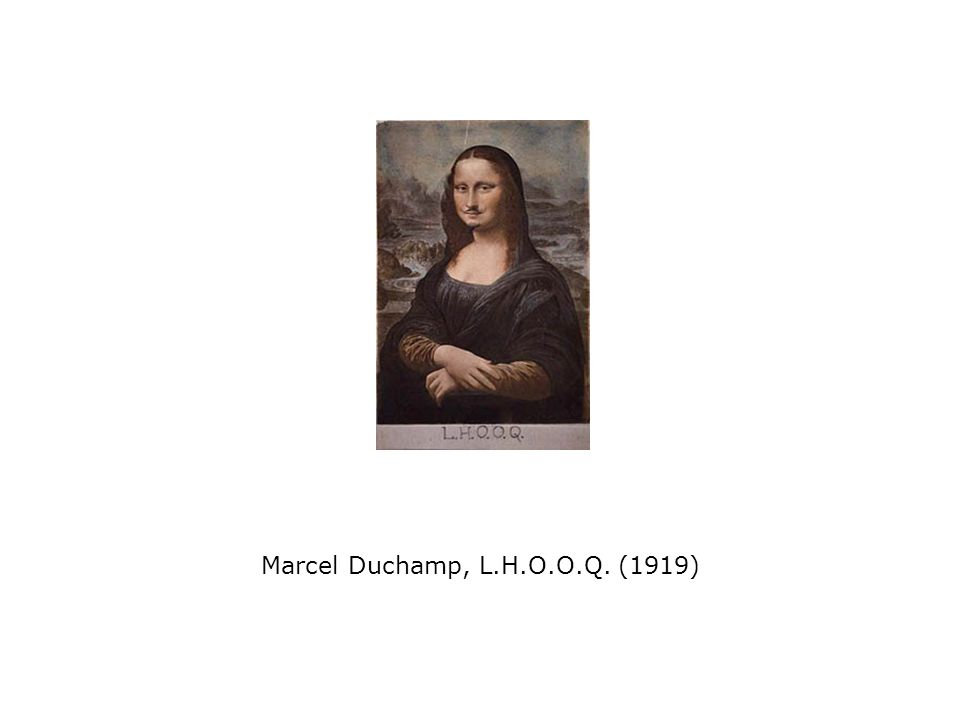 Marcel Duchamp, L.H.O.O.Q. (1919)
