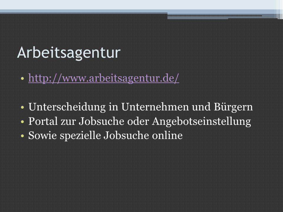 Arbeitsagentur http://www.arbeitsagentur.de/