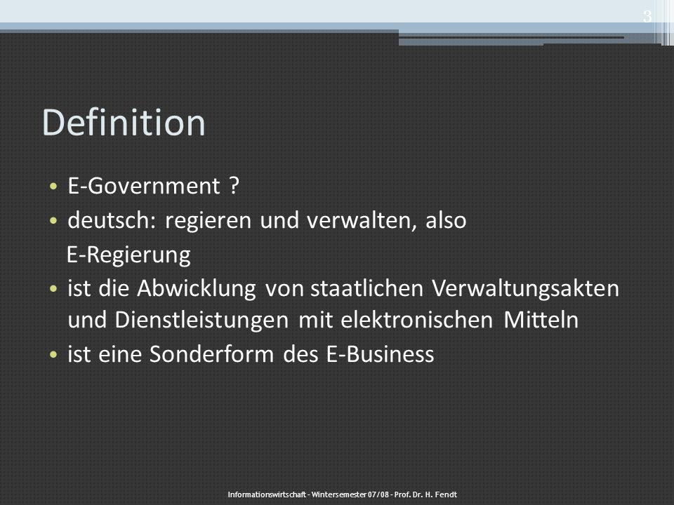 Informationswirtschaft – Wintersemester 07/08 – Prof. Dr. H. Fendt
