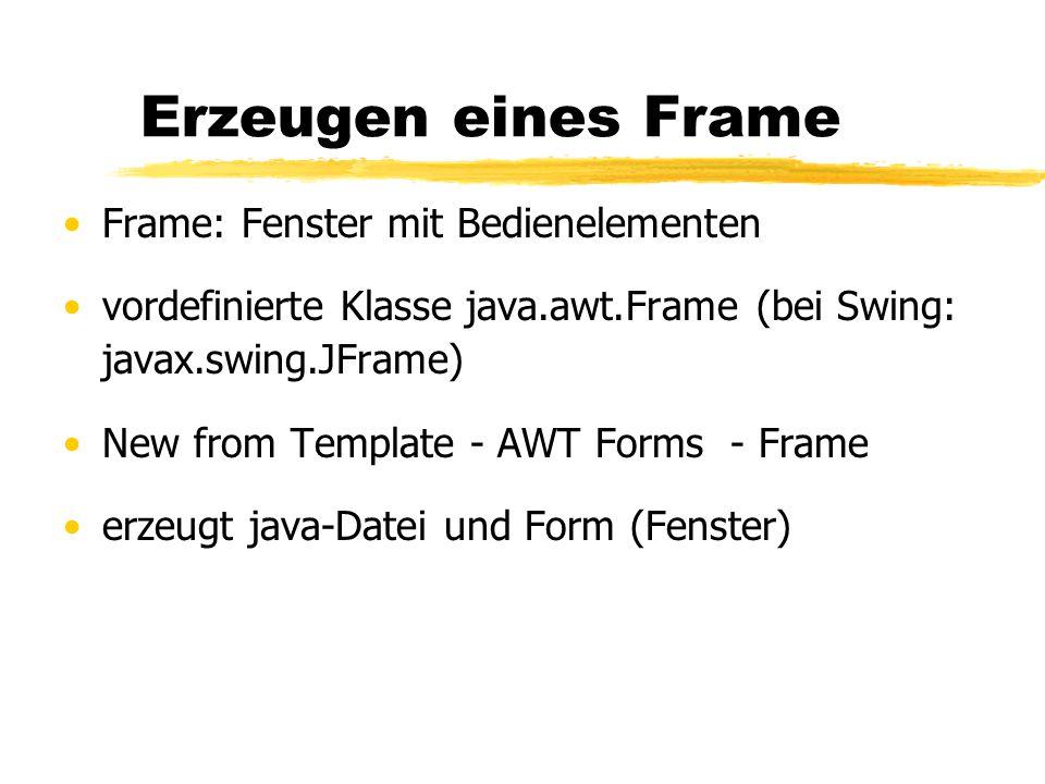 Erzeugen eines Frame Frame: Fenster mit Bedienelementen