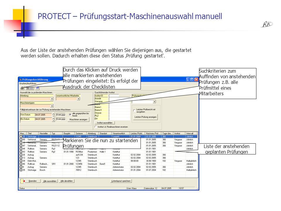 PROTECT – Prüfungsstart-Maschinenauswahl manuell