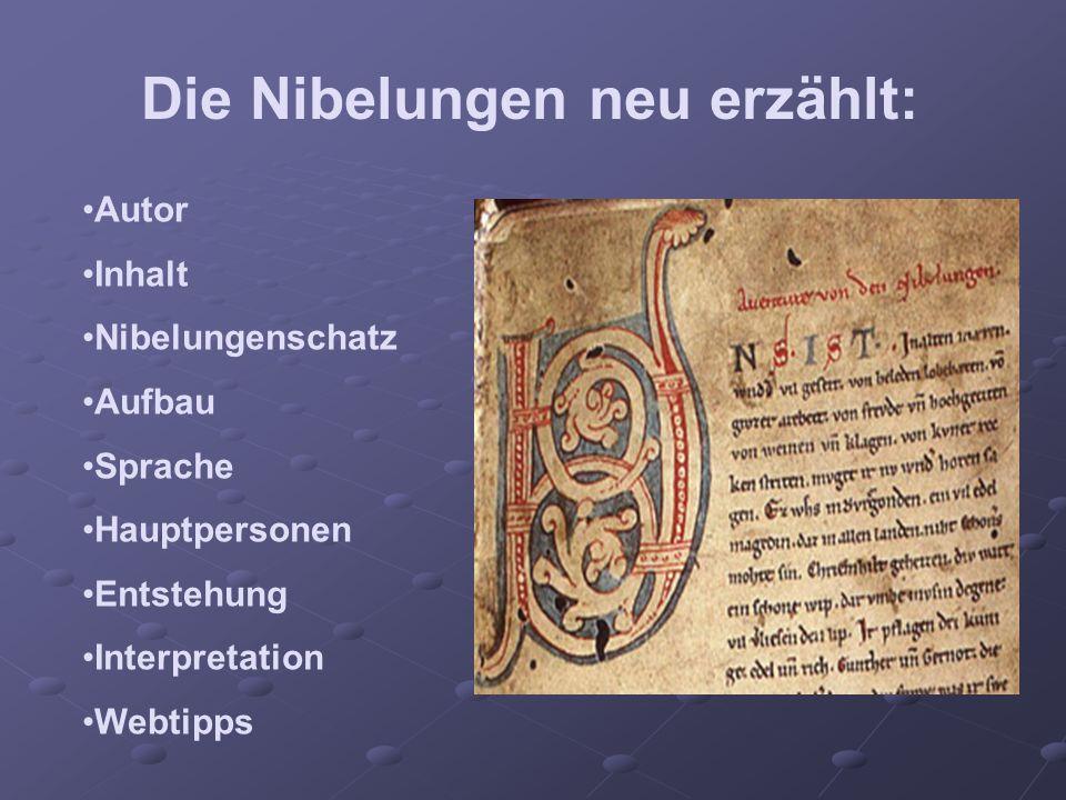 Die Nibelungen neu erzählt:
