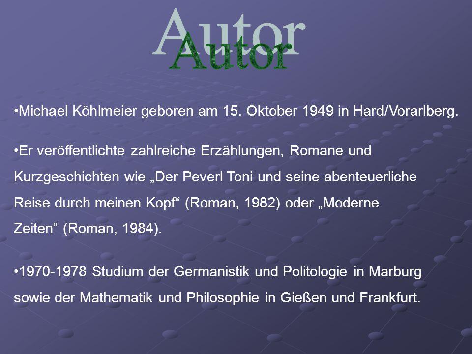Autor Michael Köhlmeier geboren am 15. Oktober 1949 in Hard/Vorarlberg.
