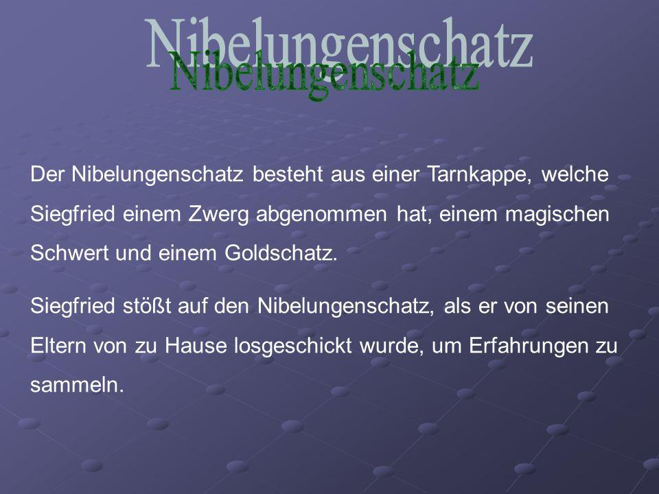 Nibelungenschatz