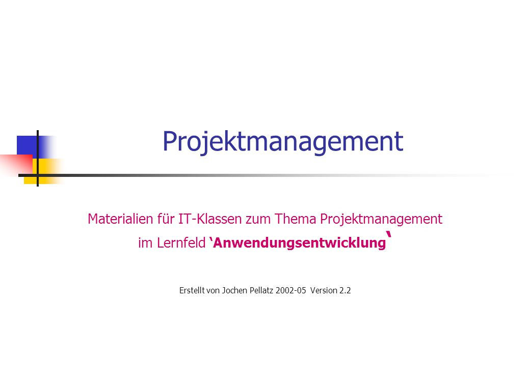 Erstellt von Jochen Pellatz 2002-05 Version 2.2