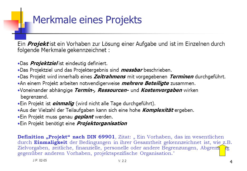 Merkmale eines Projekts