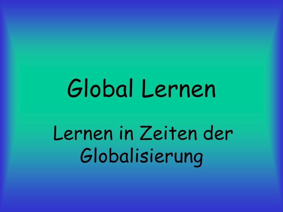Lernen in Zeiten der Globalisierung
