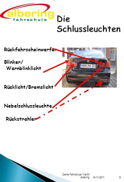 Die Schlussleuchten Rückfahrscheinwerfer Blinker/ Warnblinklicht