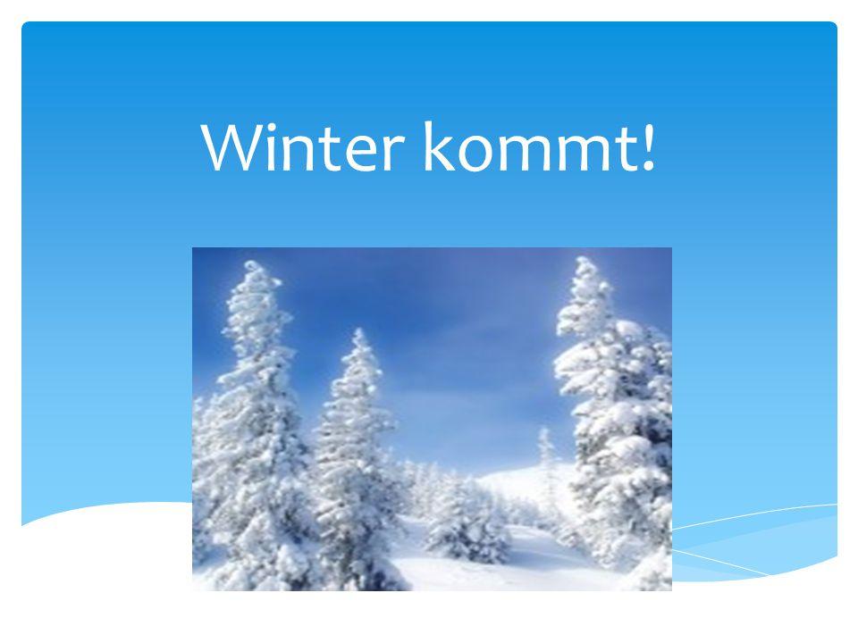 Winter kommt!