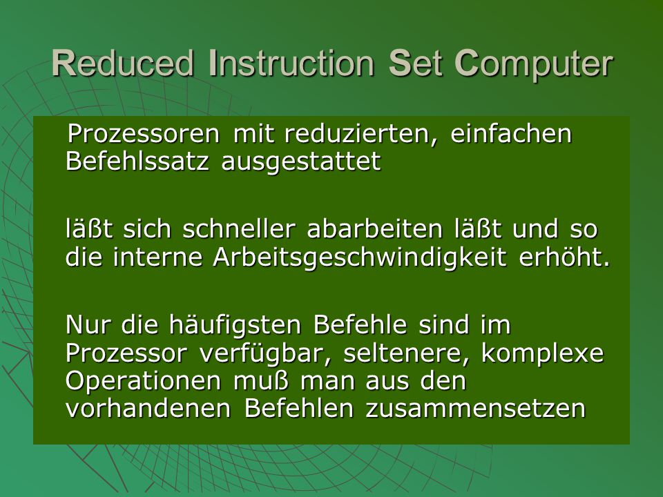 Reduced Instruction Set Computer