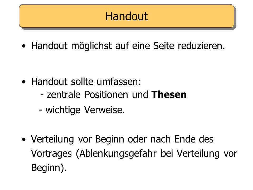 Handout Handout möglichst auf eine Seite reduzieren.