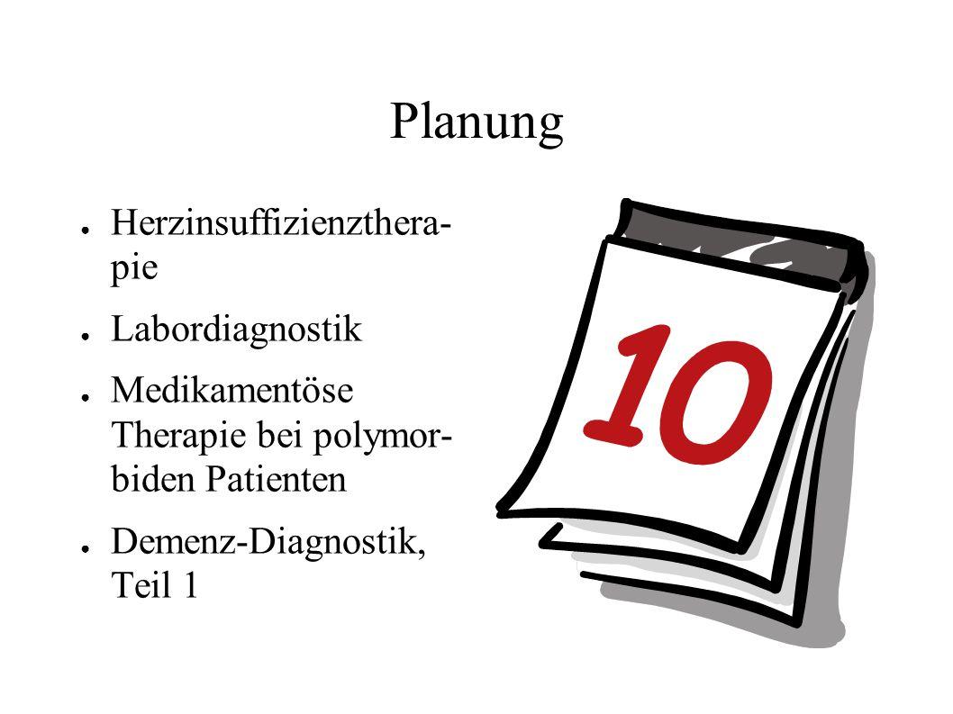 Planung Herzinsuffizienzthera- pie Labordiagnostik
