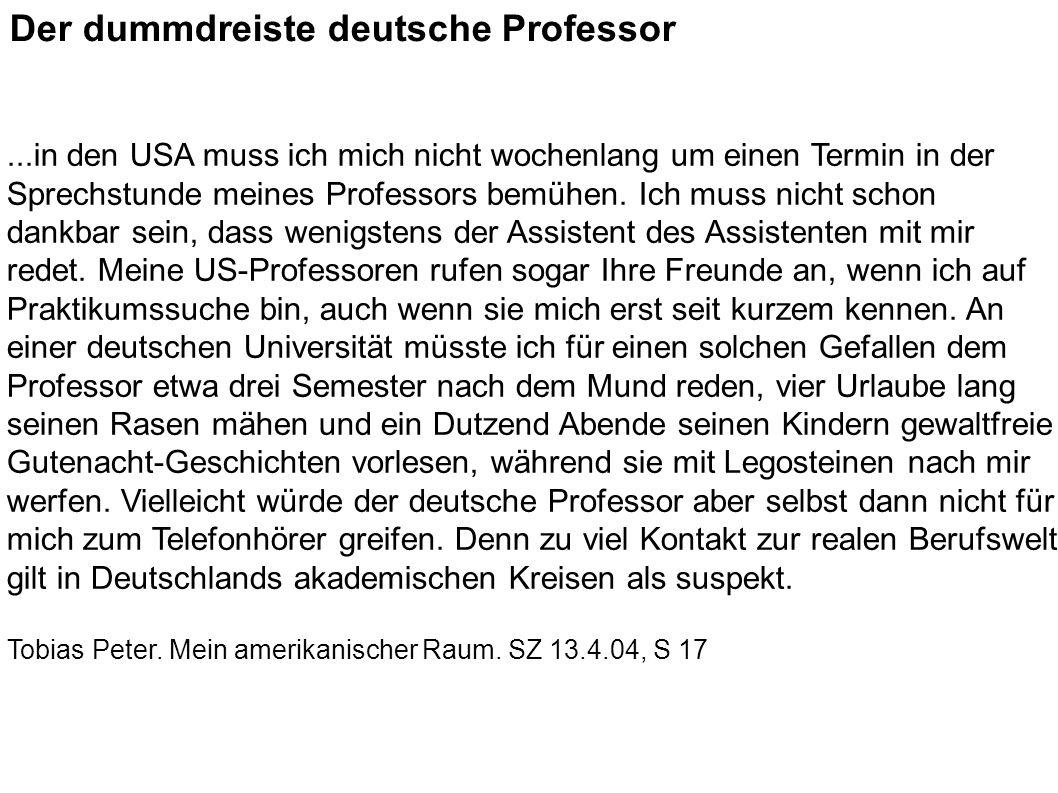 Der dummdreiste deutsche Professor