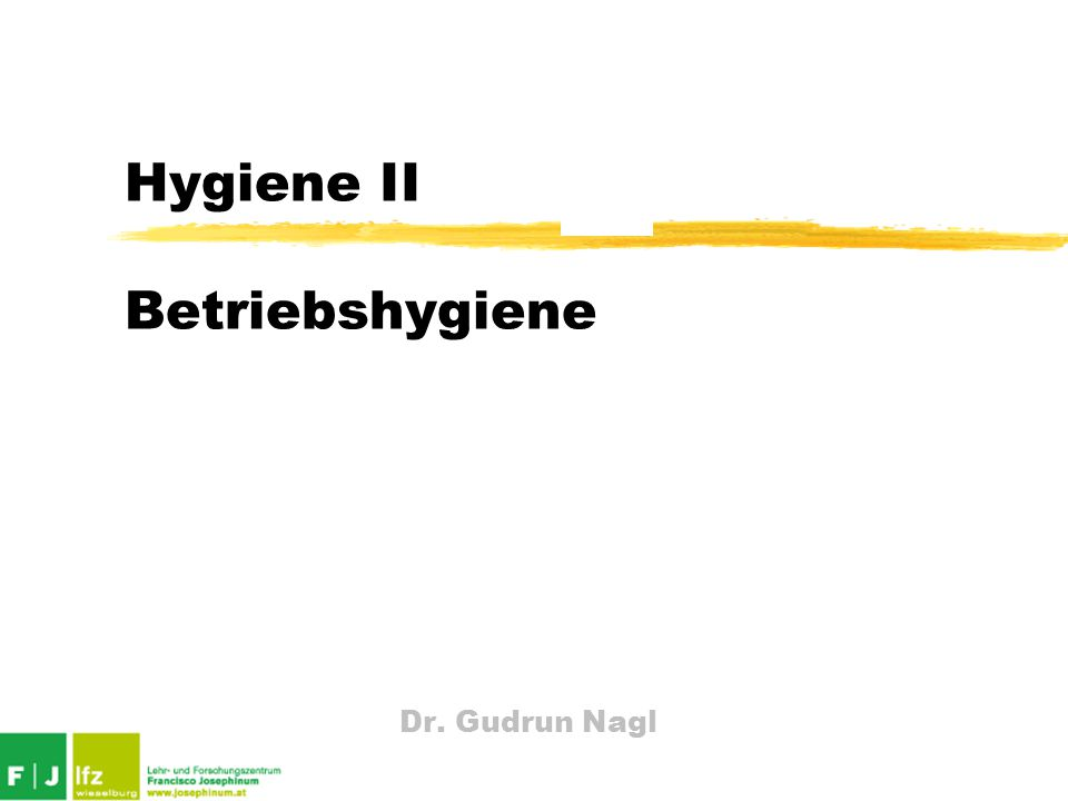 Hygiene II Betriebshygiene