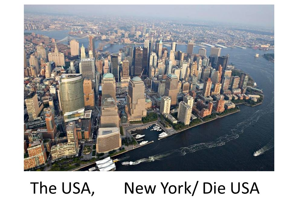 The USA, New York/ Die USA