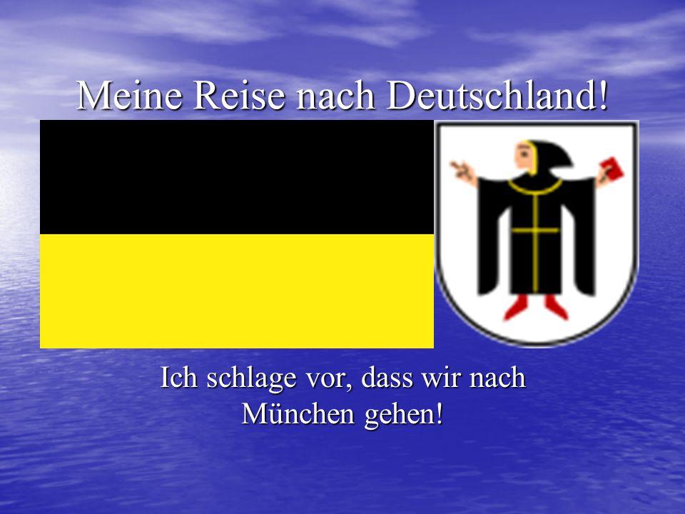 Meine Reise nach Deutschland!