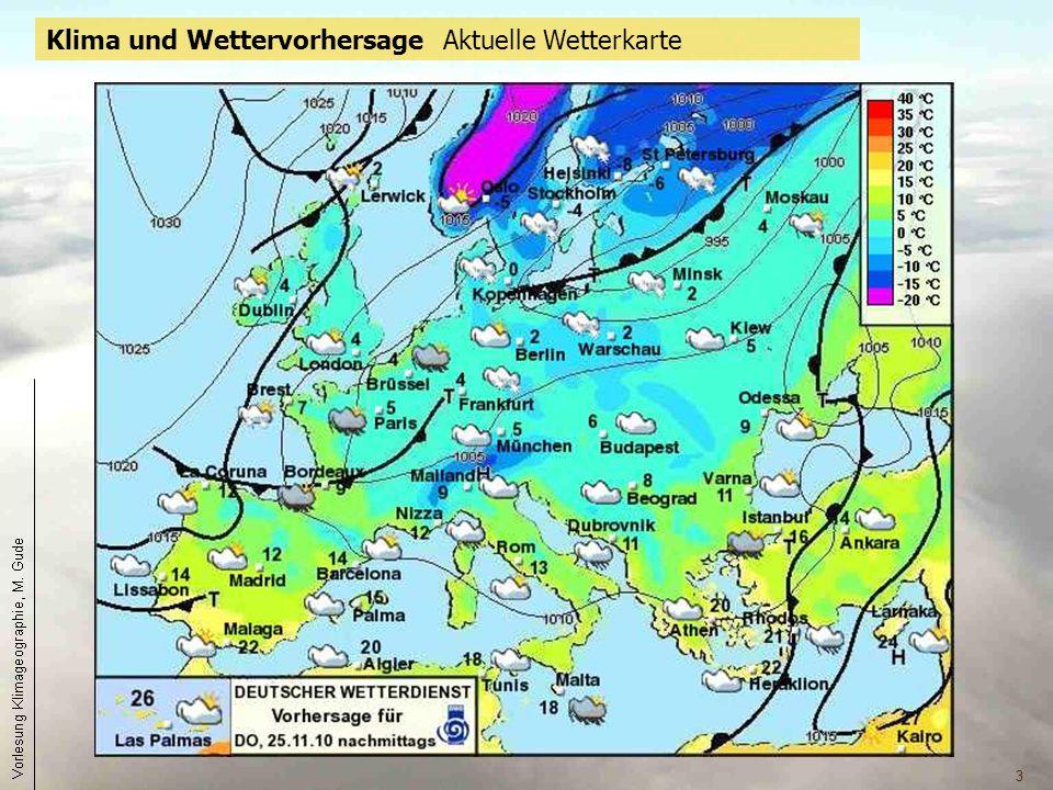 Klima und Wettervorhersage Aktuelle Wetterkarte