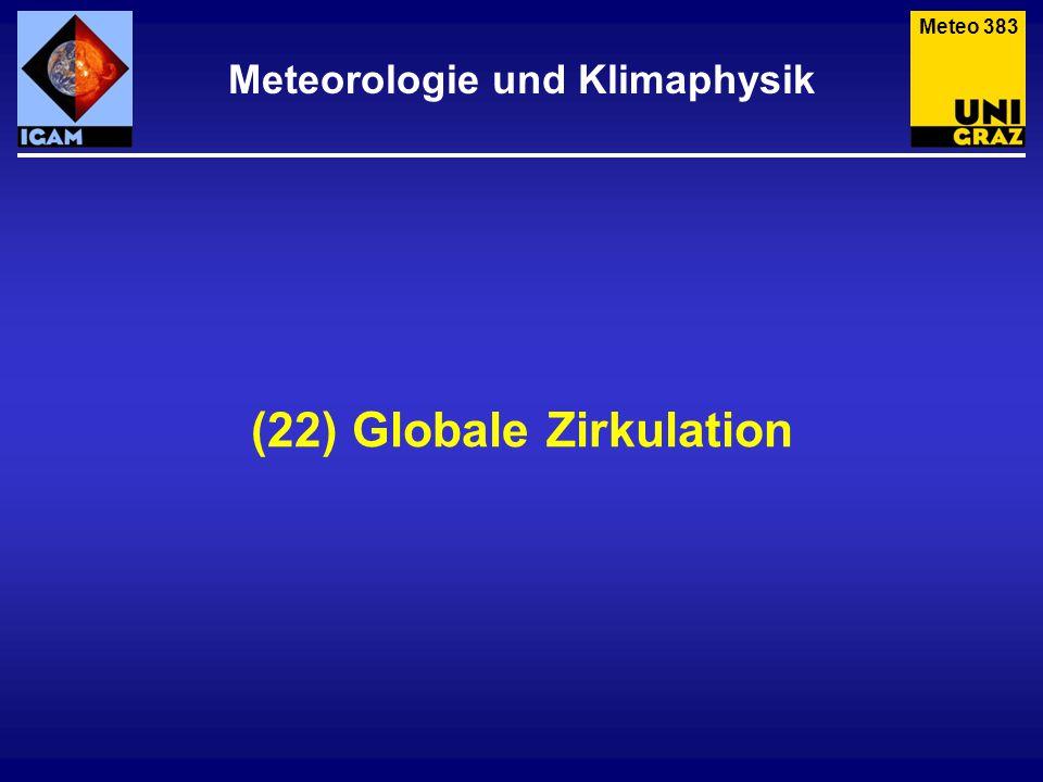 Meteorologie und Klimaphysik (22) Globale Zirkulation