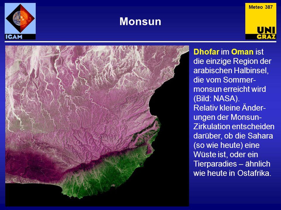 Meteo 387 Monsun. Dhofar im Oman ist die einzige Region der arabischen Halbinsel, die vom Sommer-monsun erreicht wird (Bild: NASA).