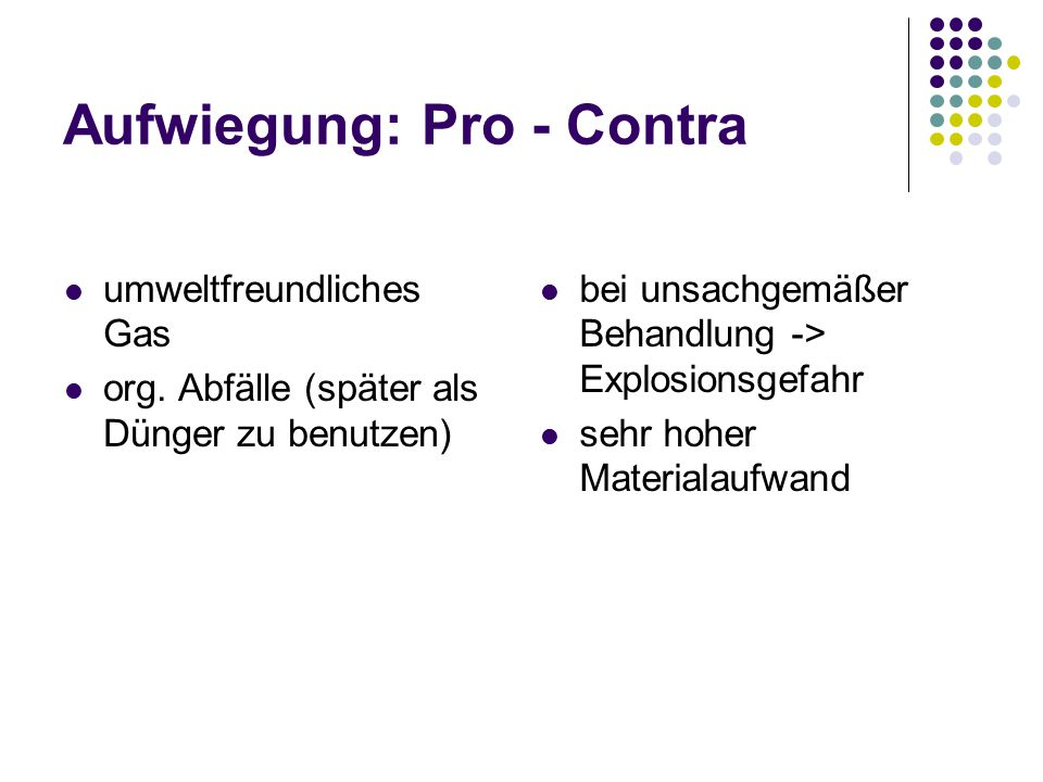 Aufwiegung: Pro - Contra